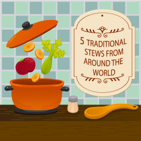 Traditional Stews from Around theWorld