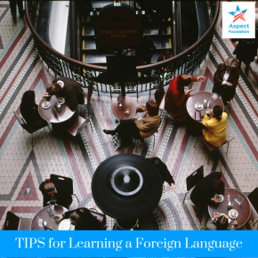 Learning a New Foreign Language – Tips andTricks