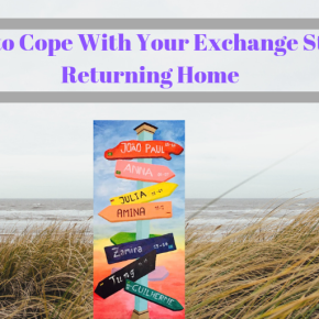 How to Cope With Your Exchange Student Returning Home